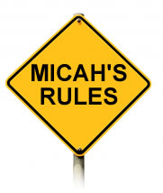 Micah's Rules